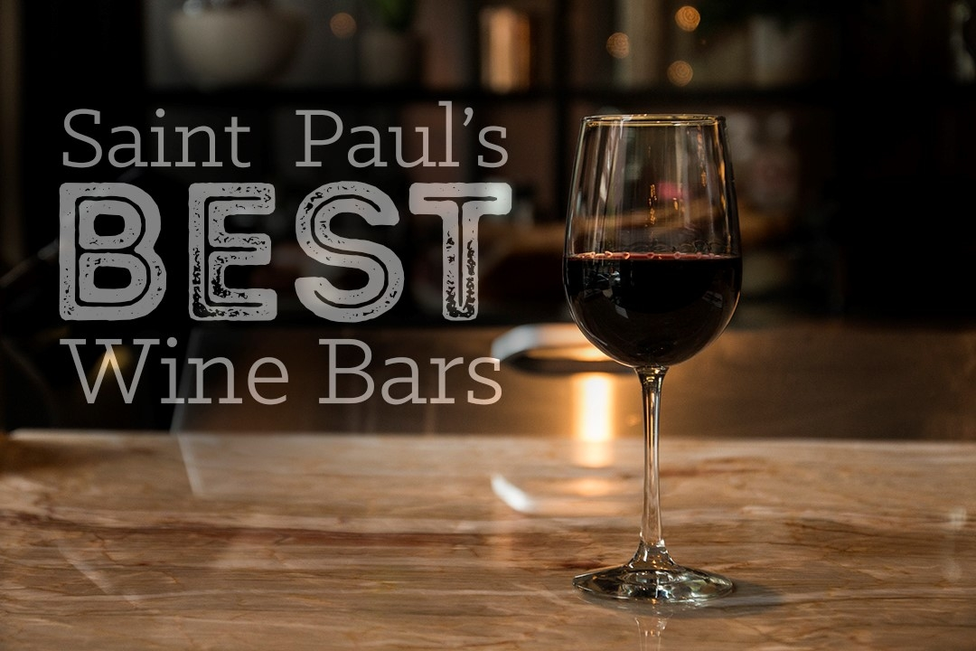 Saint Paul's Best Wine Bars