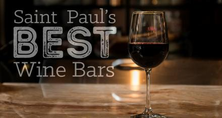 Saint Paul's 10 Best Wine Bars
